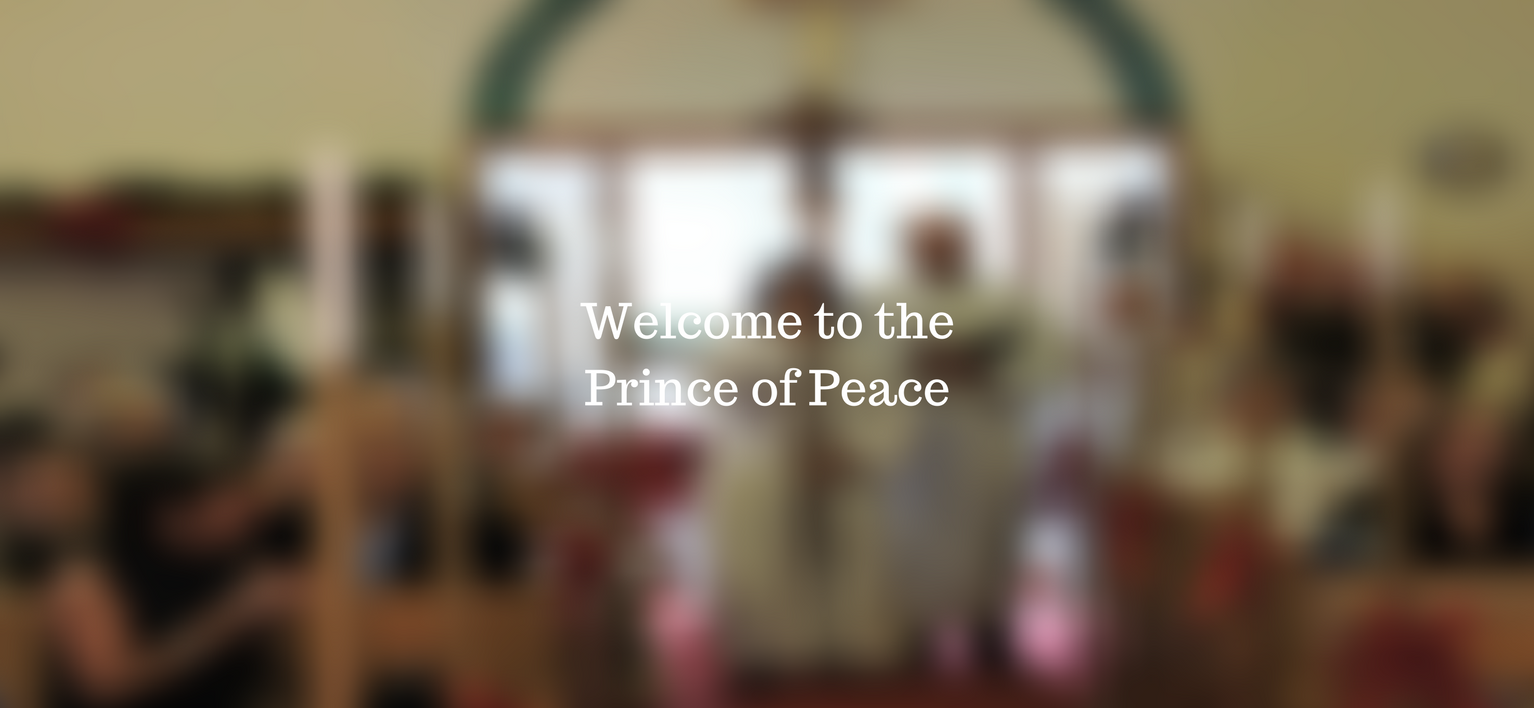Welcome to The Prince of Peace Church